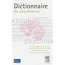 Dictionnaire de psychiatrie by Narriman-C Shahrokh (2014-08-27)