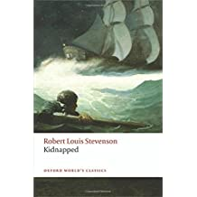 Kidnapped (Oxford Worlds Classics) by Robert Louis Stevenson (2014-05-01)