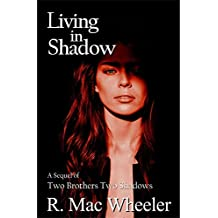 Living in Shadow (Shadows Book 2)