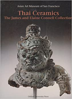 Book Thai Ceramics: The James and Elaine Connell Collection