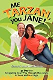 img - for Me Tarzan, You Jane by Steve Hutchinson (2011-12-21) book / textbook / text book