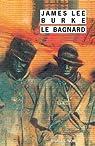 Bagnard (le) par Burke