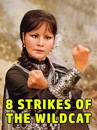 (8 Strikes Of The Wildcat)