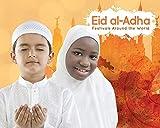 Eid al-Adha (Festivals Around the World)