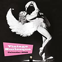 Vintage Burlesque Wall Calendar 2019 (Art Calendar)