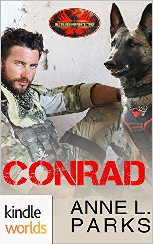 Brotherhood Protectors: Conrad (Kindle Worlds Novella) by [Parks, Anne L.]