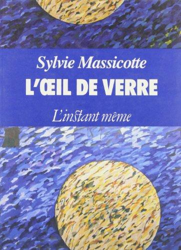 L'œil de verre: Nouvelles (French Edition)