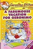 img - for A Fabumouse Vacation for Geronimo (Geronimo Stilton) book / textbook / text book