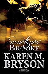 Sometimes Brooke (The Always Sometimes Never Series Book 2)