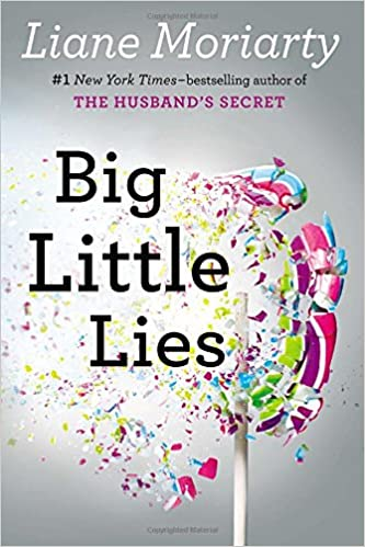 Big Little Lies by Liane Moriarty Free PDF Read eBook Online