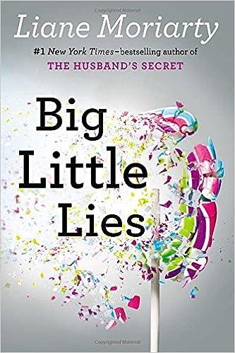 Big Little Lies by Liane Moriarty Free PDF Read eBook Online