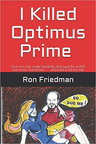 Amazon Fr I Killed Optimus Prime How One Man Single