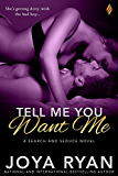 Tell Me You Want Me (Search and Seduce)