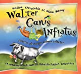 Walter Canis Inflatus: Walter the Farting Dog, Latin-Language Edition (Latin Edition)