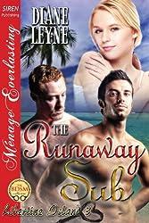 The Runaway Sub [Libertine Island 3] (Siren Publishing Menage Everlasting)