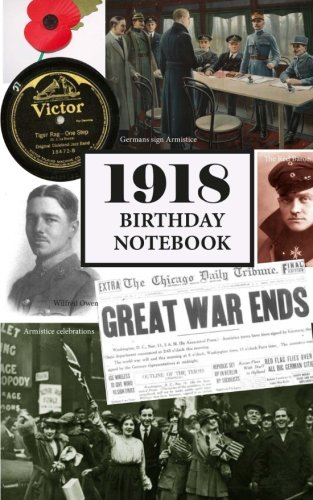 1918 Birthday Notebook: a great alternative to a card