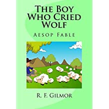 The Boy Who Cried Wolf: Lessons of Aesop No. 6
