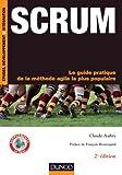 Scrum : Le guide pratique de la méthode agile la plus populaire - 2ème édition