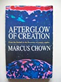 Afterglow of the Creation