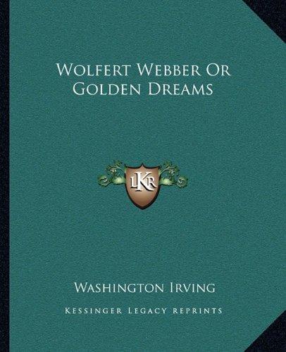 Wolfert Webber Or Golden Dreams