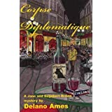 Corpse Diplomatique (Jane and Dagobert Brown Mysteries) by DeLano Ames (2010-02-15)