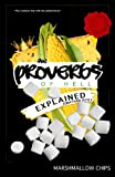 The Proverbs of Hell Explained : Interpretations of the Proverbs of Hell, Doyle, Jonathan, 0578130602