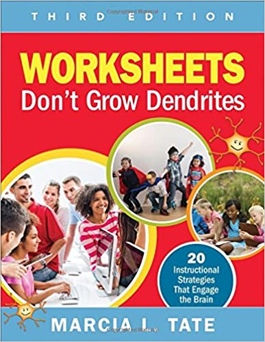Worksheet Worksheets Don T Grow Dendrites worksheets dont grow dendrites 20 instructional strategies that engage the brain 3rd edition
