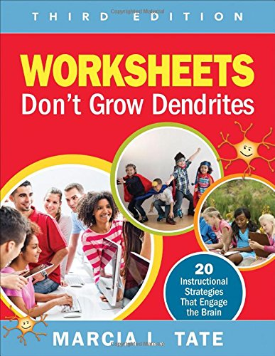 Worksheets Dont Grow Dendrites: 20 Instructional Strategies That Engage the Brain