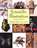 Scientific Illustration, Wood, Phyllis, 0442013167