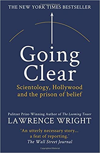 Book Going Clear: Scientology, Hollywood and the prison of belief