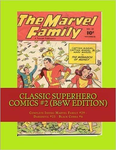 Classic Superhero Comics #2 (B&W Edition): Complete Issues