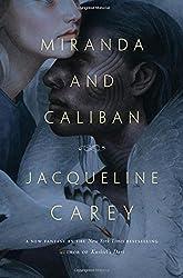 Miranda and Caliban by Jacqueline Carey fantasy book reviews