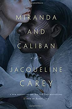 Miranda and Caliban by Jacqueline Carey fantasy book reviews
