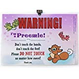 Preemie Don't Touch the Baby 6 x 4 inch Laminated Car Seat Sign by Cold Snap Studio, Seacat Dreams for Baby Girl - HANDMADE in the USA!