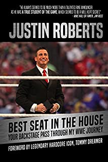 Book Cover: Best Seat in the House: Your Backstage Pass through My WWE Journey