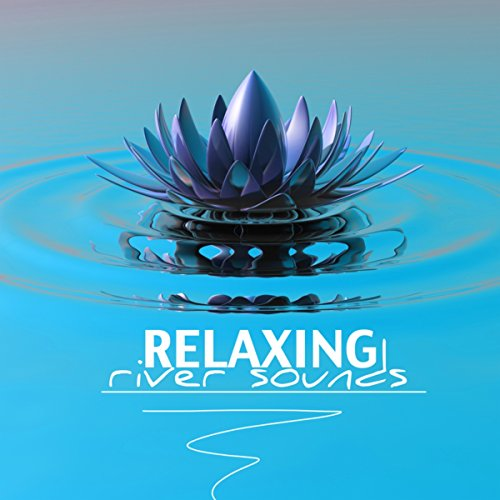 Relaxing River Sounds - Water Music, Endless Sound of Waterfall and Underwater Ambience (Relax with Sounds of Nature)