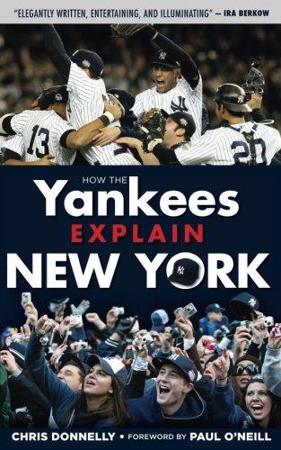 How the Yankees Explain New York (How...Explain)