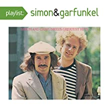 Playlist: Simon And Garfunkel's Greatest Hits