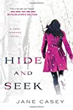 Hide and Seek (Jess Tennant Mysteries) by  Jane Casey in stock, buy online here