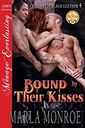 Bound by Their Kisses [Knights in Black Leather 4] (Siren Publishing Menage Everlasting)