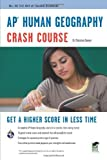 img - for AP?de??d??? Human Geography Crash Course Book + Online (Advanced Placement (AP) Crash Course) by Dr. Christian Sawyer (2011-09-30) book / textbook / text book