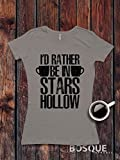 Gilmore Girls inspired T-Shirt / Adult T-shirt design I'd Rather be in Stars Hollow Shirt - Ink Printed