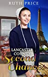Lancaster County Second Chances 4 (Lancaster County Second Chances (An Amish Of Lancaster County Saga))