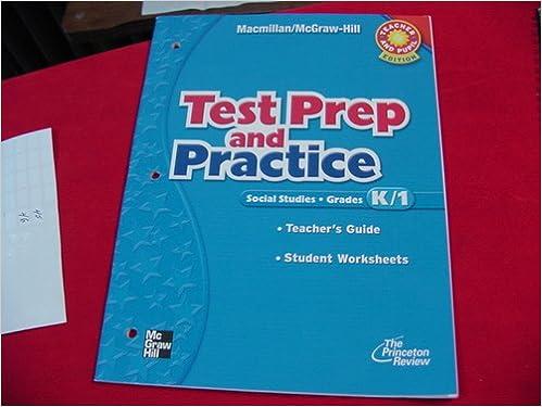 Test Prep and Practice Kindergarten, Grade 1 (Macmillan McGraw ...
