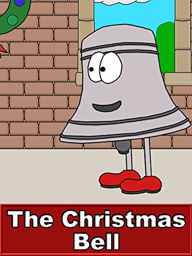 The Christmas Bell (Christmas Here Is Silver Bells)