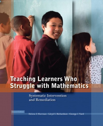 Teaching Learners Who Struggle with Mathematics: Systematic Intervention and Remediation (2nd Edition)