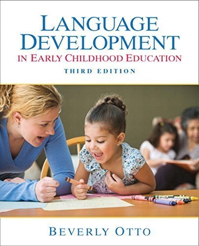 Language Development in Early Childhood Education (3rd Edition) by Beverly W. Otto (2009-02-02)