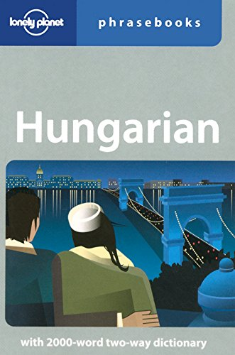 Hungarian: Lonely Planet Phrasebook