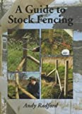 A Guide to Stock Fencing by Radford, Andy (2002)