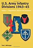 U. S. Army Infantry Divisions 1943-1945, Yves J. Bellanger, 1874622957